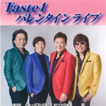 「Taste4 バレンタインライブ」の写真